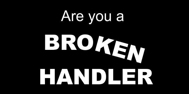 broken handler